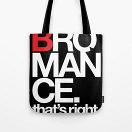 Bromance Tote Bag
