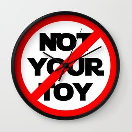 Not Your Toy Wall Clock