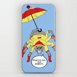 Bring it, Rain iPhone Skin