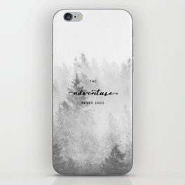 The Adventure Never Ends iPhone Skin