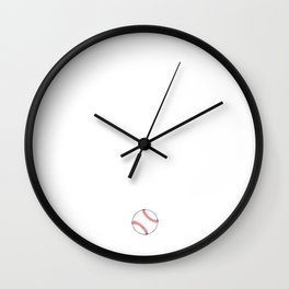 Be the One Everyone Wants to Watch Baseball Wall Clock