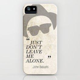 Famous Last words: John Belushi iPhone Case