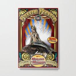 The Mermaid: Sideshow Poster Metal Print