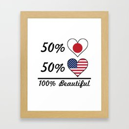50% Japanese 50% American 100% Beautiful Framed Art Print