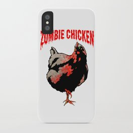 All Fear The Zombie Chicken! iPhone Case