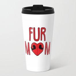 Fur Mom Travel Mug