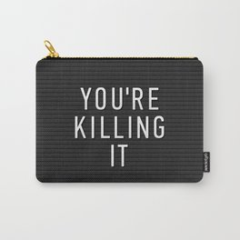 You're Killing It Letter Board Carry-All Pouch