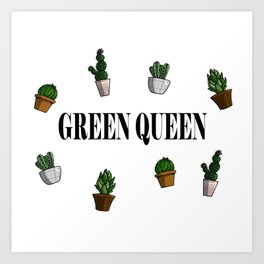 Green queen Art Print
