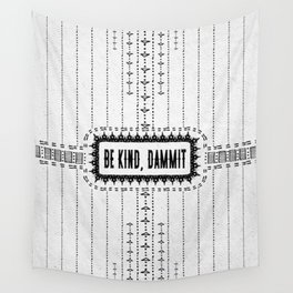 Be Kind, D**mit - Illustration on Pale Grey - Off White - Speckled Texture - Typography Wall Tapestry