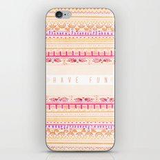 Have Fun iPhone & iPod Skin