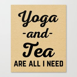 Yoga And Tea Funny Quote Canvas Print
