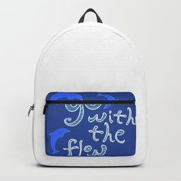 Go with the Flow and Dolphins Backpack