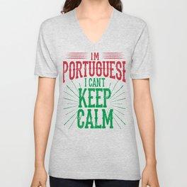 I'm Portugese I Can't Keep Calm Unisex V-Neck