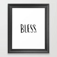 Bless. - hand lettered art print Framed Art Print