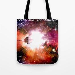 Hyperspace - Transmission. Tote Bag