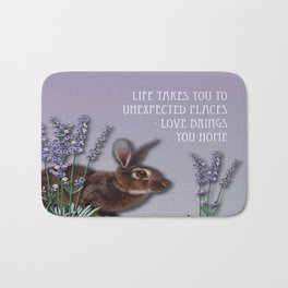 Life Takes You To Unexpected Places - Love Brings You Home Bath Mat