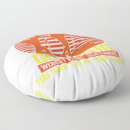 Go Hiking Worst Case Scenario You Have To Eat Your Friend ro Floor Pillow
