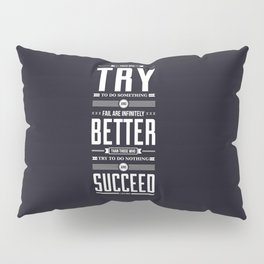 Lab No. 4 If You Want To Make J.M. Power Life Inspirational Quote Pillow Sham