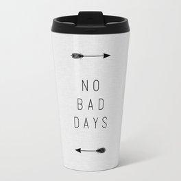 No Bad Days Arrow Travel Mug
