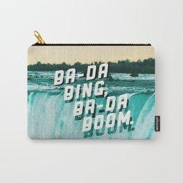 Ba-da Bing, Ba-da Boom. Carry-All Pouch