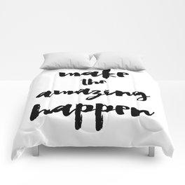 Make the Amazing Happen Typography Print Comforters