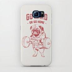 GO HARD OR GO HOME Galaxy S7 Slim Case