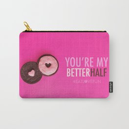 You're My Better Half Carry-All Pouch