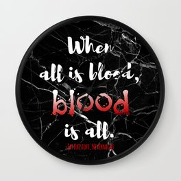 ALL IS BLOOD | NEVERNIGHT Wall Clock