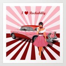 I love Rockabilly Art Print