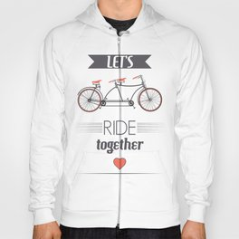Let's Ride Together Poster Hoody