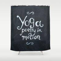 yoga Shower Curtains featuring YOGA! by Jon Cain