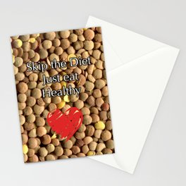Skip the Diet Just eat Healthy Stationery Cards