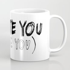 I HATE\LOVE YOU Mug