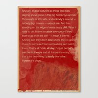 catcher in the rye Canvas Prints featuring Catcher in the Rye by The Quotes Project