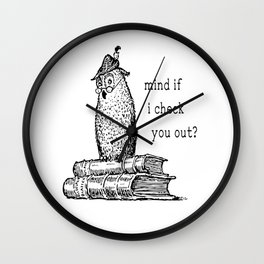 Mind If I Check You Out? Wall Clock