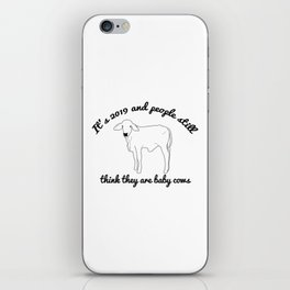 Still Think You Are A Baby Cow? iPhone Skin