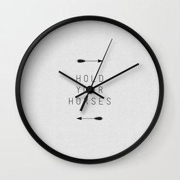 Hold Your Horses Arrow Wall Clock
