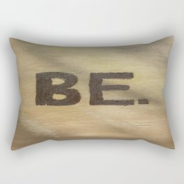 Be. by Jamie Aileen Rectangular Pillow