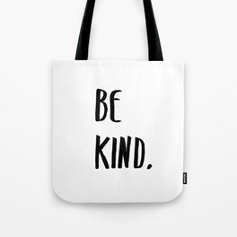 Be Kind Kindness Typography Art Tote Bag