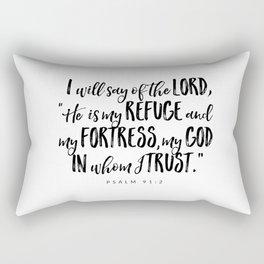 Psalm 91:2 - Bible Verse Rectangular Pillow