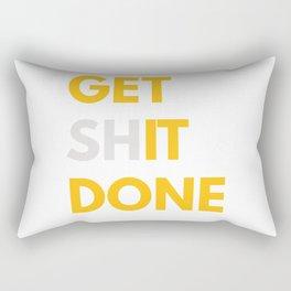 Get Sh(it) Done // Get Shit Done Rectangular Pillow