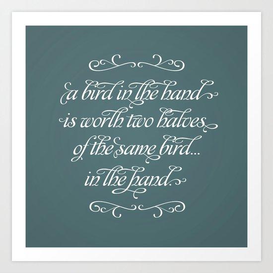 Proverbs: A Bird in the Hand Art Print