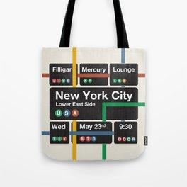 Filligar live in New York Tote Bag