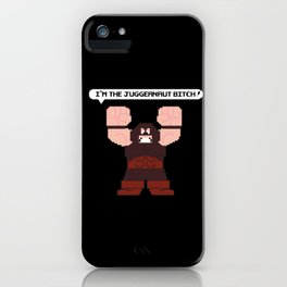 I'm the Juggernaut Bitch! iPhone Case