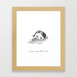 where I am Framed Art Print