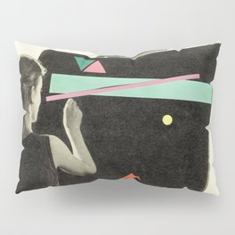I'll Show You Things You've Never Seen Pillow Sham