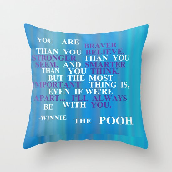 Winnie quote 2 Throw Pillow