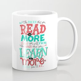 Read More Learn More Coffee Mug
