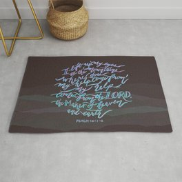 My Help Comes From The Lord - Psalm 121:1~2 Rug