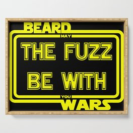 Beard Wars May The Fuzz Be With You Men's Funny Beard Sci-fi T-shirt. Serving Tray